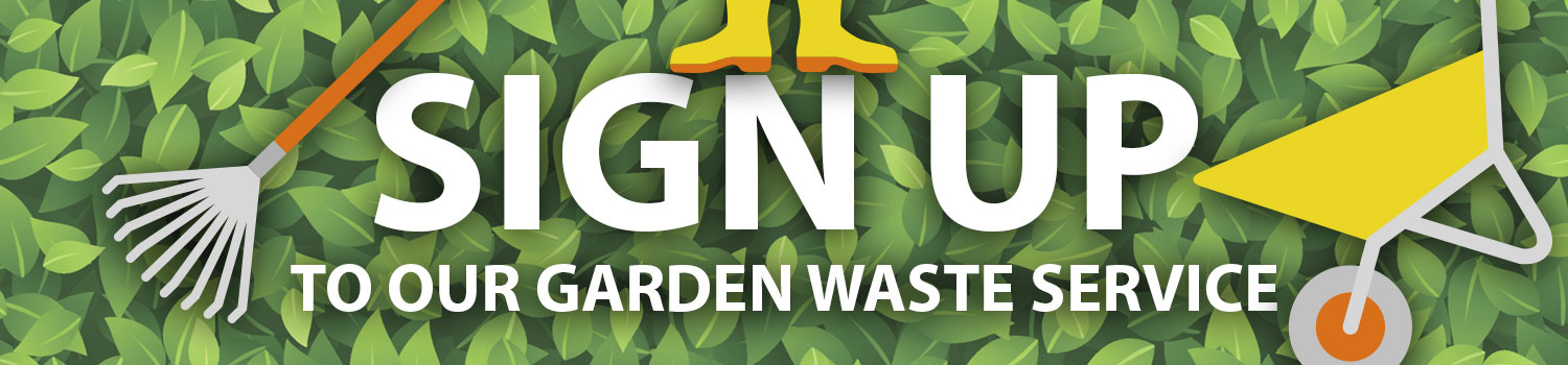 Sign up to our garden waste service banner